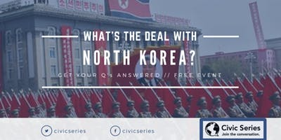 What's the Deal with North Korea?