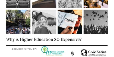 Why is Higher Education SO Expensive?